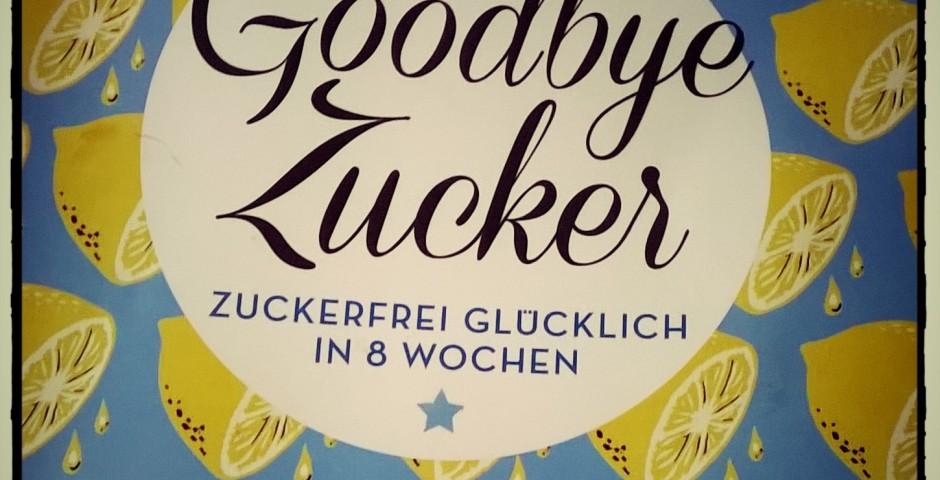 Buchcover Goodbye Zucker