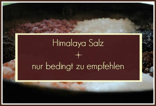 Himalaya Salz - Verschiedene Salze
