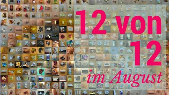12 von 12 im August Blogtitel