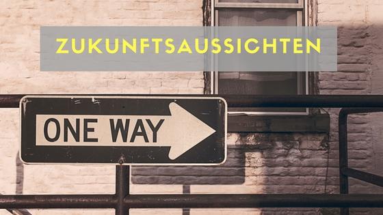 Zukunftsaussichten Titelbild mit Einbahnstraße