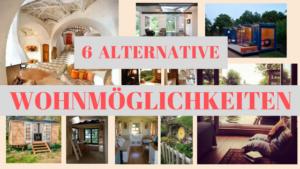 Titelbild 6 alternative Wohnmöglichkeiten