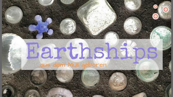 Earthship Titelbild mit einer bunten Wand aus Glasflaschen