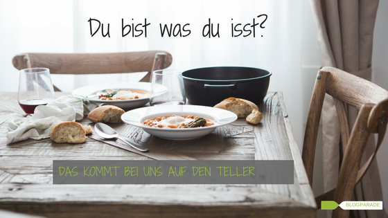 Du bist was du isst - Blogparade