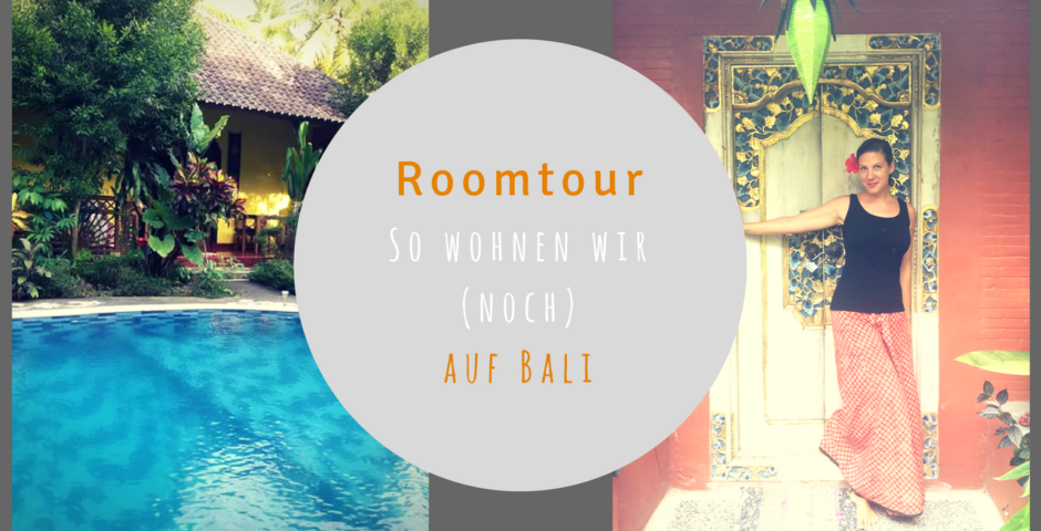 Roomtour auf Bali - ein Video