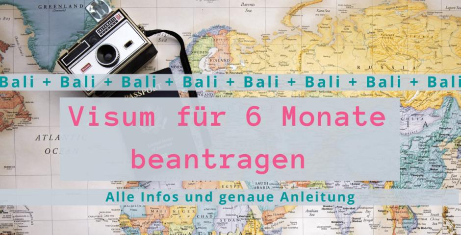 Visum 6 Monate Bali