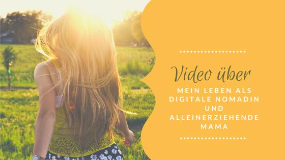Live-Video über mein Leben als digitale Nomadin und alleinerziehende Mama